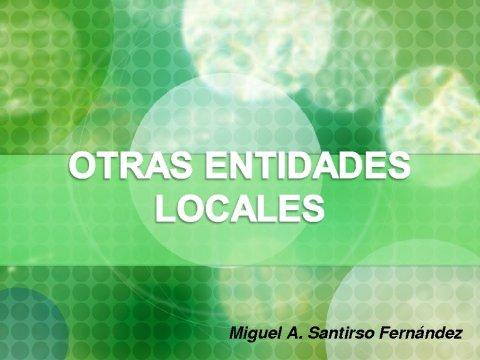 Outras EELL: Deputacións Provinciais, Mancomunidades, Consorcios e Entidades de ámbito territorial inferior ao municipio